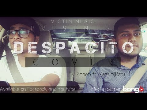 Despacito-Luis fonsi,Daddy Yankee ft.Justin Bieber|CARPOOL Cover with Bangla Rap mix|Bangla New RAP
