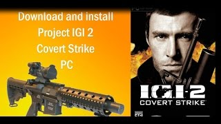 Download and Install Project IGI 2 Covert Strike (www.firstmask.com)