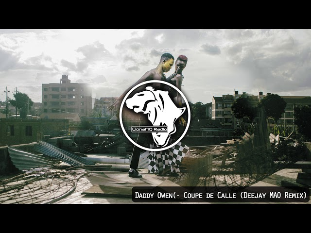 Daddy Owen - Coupe de Calle (Deejay MAO Remix)