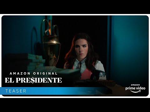 El Presidente - Teaser tráiler oficial   Amazon Prime Video