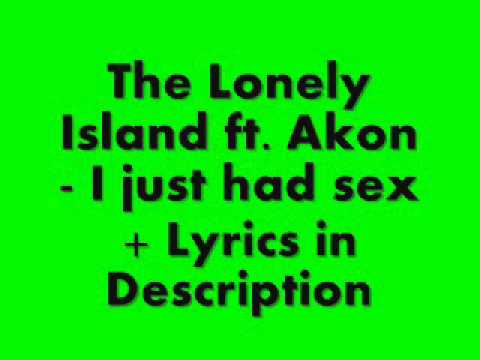 Lonely Island ft. Akon - I Just Had Sex + Lyrics in Description