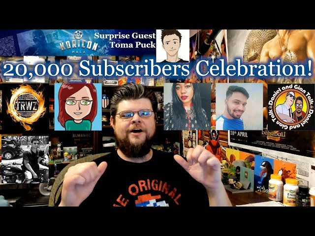 20k Subscribers Celebration with Special Guests!