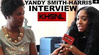 """Yandy Smith-Harris: EGL, 2 Things She Could """"Never Do"""", Earning Respect, Critical Moments As A Mogul"""