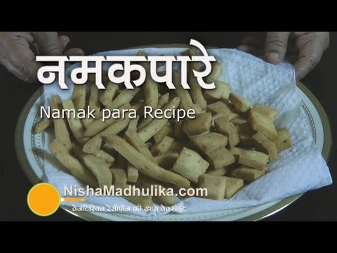 Namak Pare Recipe - Crispy Namakpara Nimki Recipe