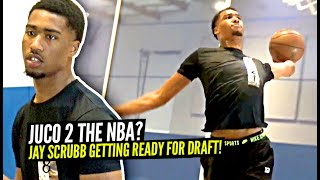 #1 JUCO Player Jay Scrubb Projected Late 1st Rd NBA Draft Pick Getting Ready For NBA Draft!!