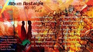 Album Nostalgia 80 90 Vol 2