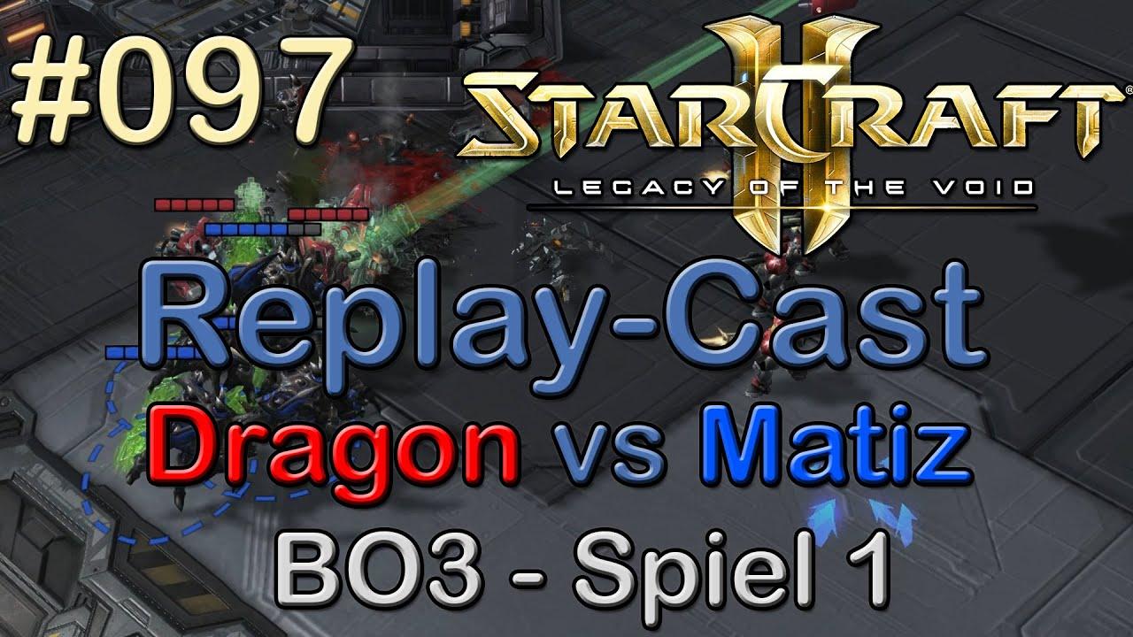 Sc2 Lotv Beta Replay Cast 097 Dragon T Vs Matiz Z Bo3