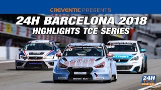 Hankook 24H BARCELONA 2018, highlights TCE-Series