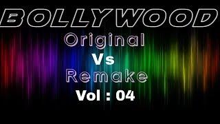 Bollywood Songs || Original Vs Remake Vol 04 || Bollywood Remake Mania 2018 || Ecstatic Muzic