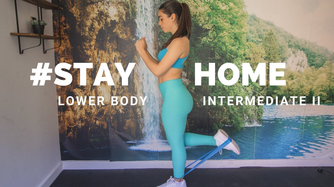 AT HOME LOWER BODY INTERMEDIATE WORKOUT II | #STAYHOME (Resistance bands leg and butt workout)