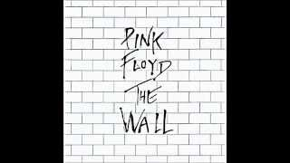 Pink Floyd-Nobody Home-vera-bring the boys back home-Comfortably Numb