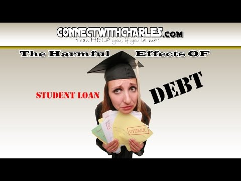 The Harmful Effects of Student Loan Debt