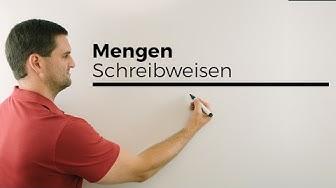 Mengen, Schreibweisen, Mengenlehre, Mengen, Mathehilfe online   Mathe by Daniel Jung