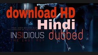 How to download insidious chapter 4 the last key hindi dubbed for free hd