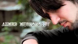 Ahmed Mustafayev Nece deyim.wmv