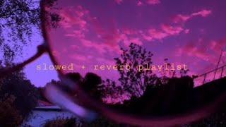 chill opm slowed + reverb playlist | 2020 evening playlist | chill vibes