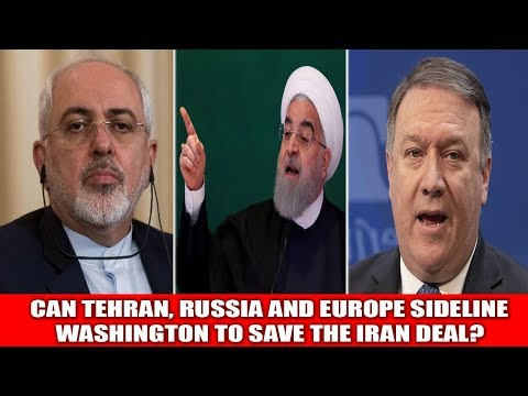 CAN TEHRAN, RUSSIA AND EUROPE SIDELINE WASHINGTON TO SAVE THE IRAN DEAL? || World News Radio
