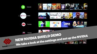 NVIDIA Shield Android TV Setup Options & Demo 2018