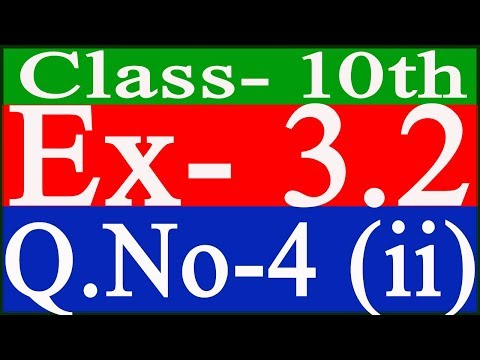Class 10th  NCERT Mathematics Exercise- 3.2  Q.No- 4 (ii)   (Hindi)