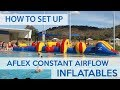 How to Setup Aflex Constant Airflow Inflatables | Aflex Technology
