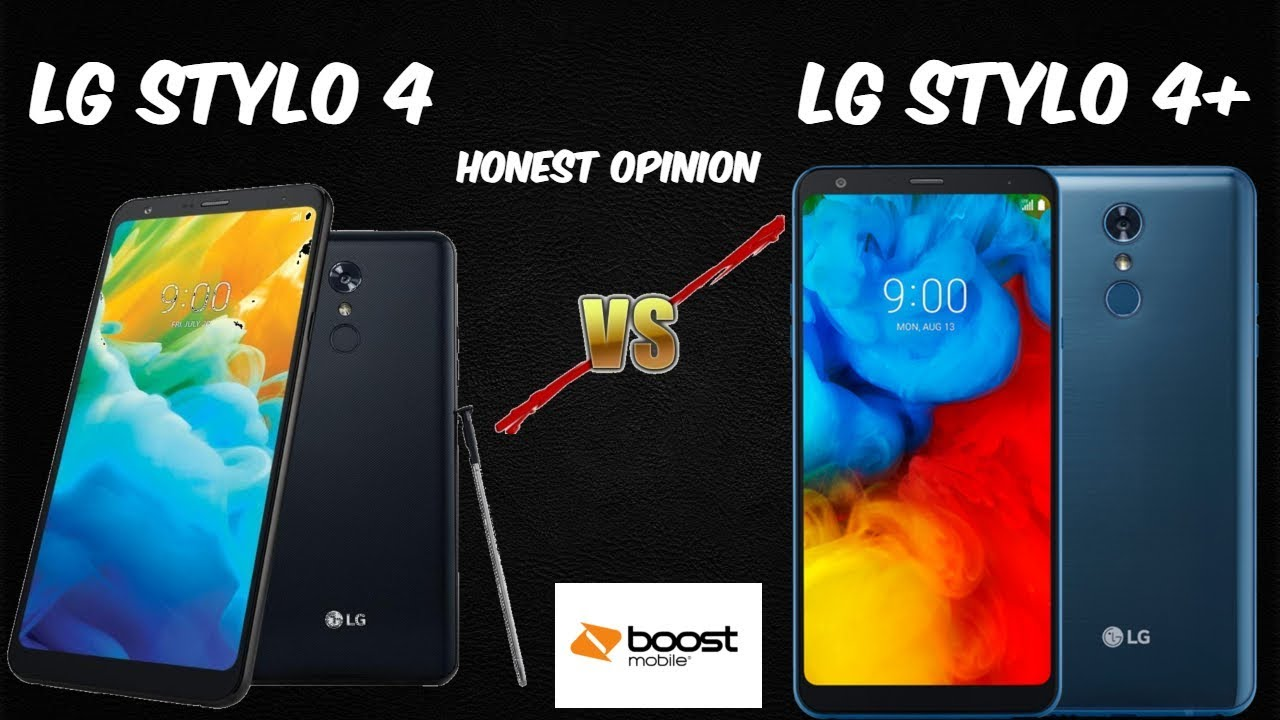 LG Stylo 4 Vs LG Stylo 4+ Honest Opinion (Is it Worth the Upgrade) Boost  Mobile HD