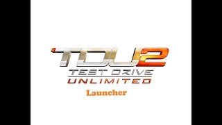 TEST DRIVER UNLIMITED 2 LAUNCHER 100% WORKING