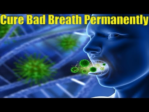 How To Cure Bad Breath & Mouth Odour Permanently Natural Remedies For Bad Breath From Stomach & Nose