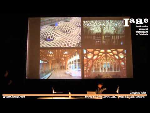 IAAC Lecture Series 2010/2011- Shigeru Ban at IAAC