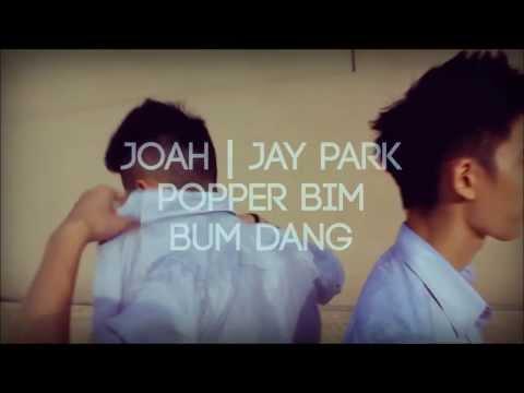 JOAH | JAY PARK  ( Choreography- Bum|Bim [Trailer]