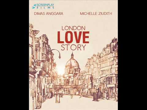 Soundtrack London Love Story   2016 Percayalah