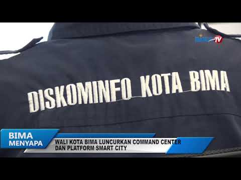 WALI KOTA BIMA LUNCURKAN COMMAND CENTER DAN PLATFORM SMART CITY