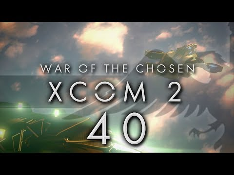 XCOM 2 War of the Chosen #40 AVENGER UFO DEFENCE - XCOM 2 WOTC Gameplay / Let's Play