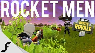 ROCKET MEN - Fortnite: Battle Royale