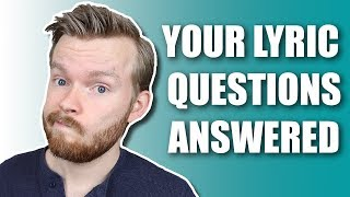 Secrets of Lyric Writing: Questions Answered Edition