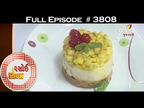 Rasoi Show - રસોઈ શો - સુર્પ્રીસ ચીસ કેક, બ્રેઅદ બુતર પુદ્દીંગ & બ્રેઅદ ફૂદ્ગે કપ
