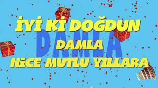 İyi ki doğdun DAMLA - İsme Özel Ankara Havası Doğum Günü Şarkısı (FULL VERSİYON) (REKLAMSIZ)