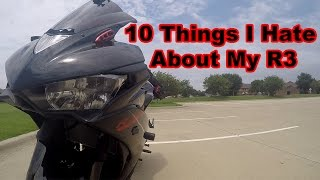 10 Things I Hate About My 2015 Yamaha R3