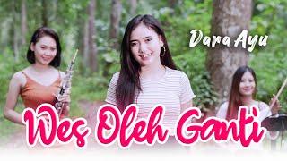 Dara Ayu - Wes Oleh Ganti - Official Music Video