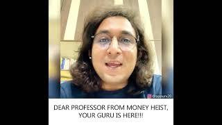 Dear Professor of Money Heist,Your Guru is Here| #shorts by Appurv Gupta aka GuptaJi |Standup comedy