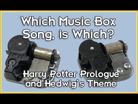 Harry Potter Music Boxes - Which song is which?