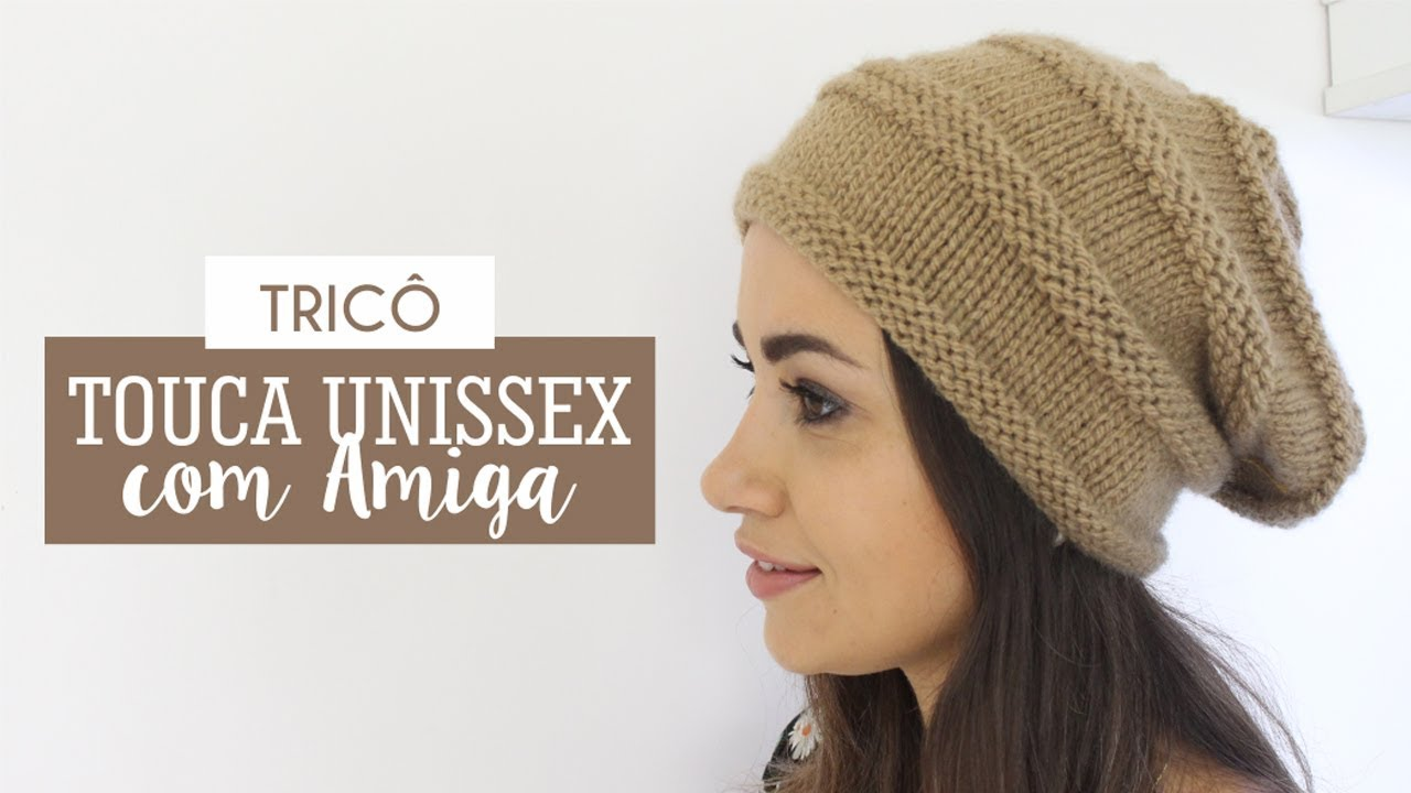 TOUCA UNISSEX DE TRICÔ - YouTube 97fa00596c9