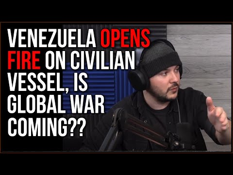 Venezuela OPENS FIRE On Cruise Ship, Navy Deployed, Iran And China Escalating, Is Global War Coming?