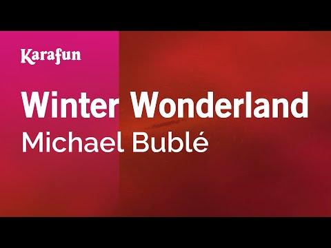 Karaoke Winter Wonderland - Michael Bublé *