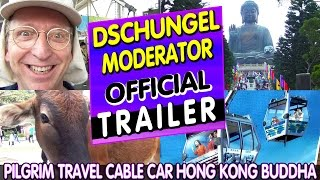 Official Trailer: Pilgrim Travel with Cable Car to Hong Kong Buddha Statue HOT