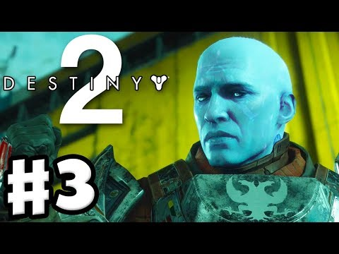 Destiny 2 - Gameplay Walkthrough Part 3 - Titan! Hope and Riptide! (PS4 Pro)