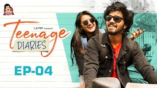 Teenage Diaries - Episode 04 || Web Series || CAPDT