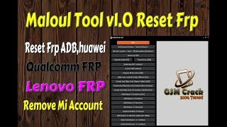 Download Maloul Tool V1 0 Frp Tool 2019 Remove Mi Account