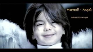 Morandi - Angels (ukrainian version украинская версия)