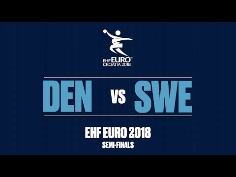 RE-LIVE | Denmark Vs. Sweden | Semi-Finals | Men's EHF EURO 2018