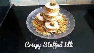 Delicious Recipes # 9 | Crispy Stuffed Idli | Chatpati | Quick | Easy